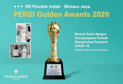 Cepat Tanggap dalam Mengantisipasi COVID-19, RS Pondok Indah - Bintaro Jaya Meraih Penghargaan PERSI Golden Award 2020
