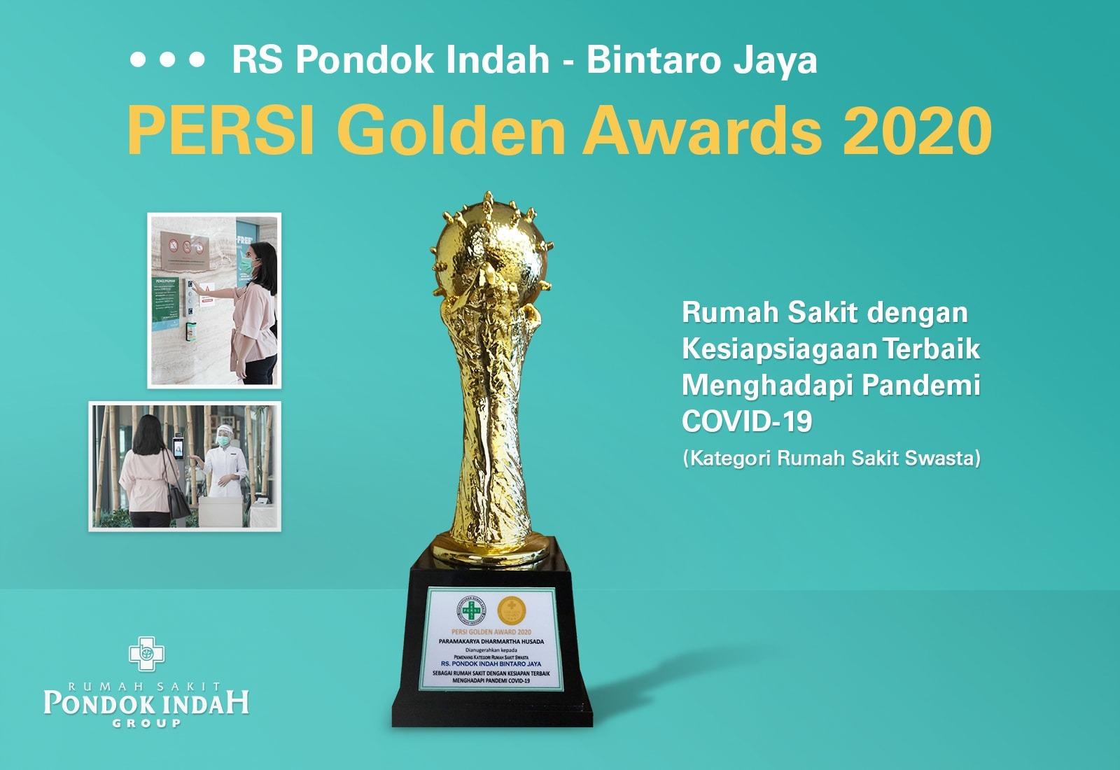 RS Pondok Indah - Bintaro Jaya Wins PERSI Golden Award 2020 for COVID-19 Quick Response